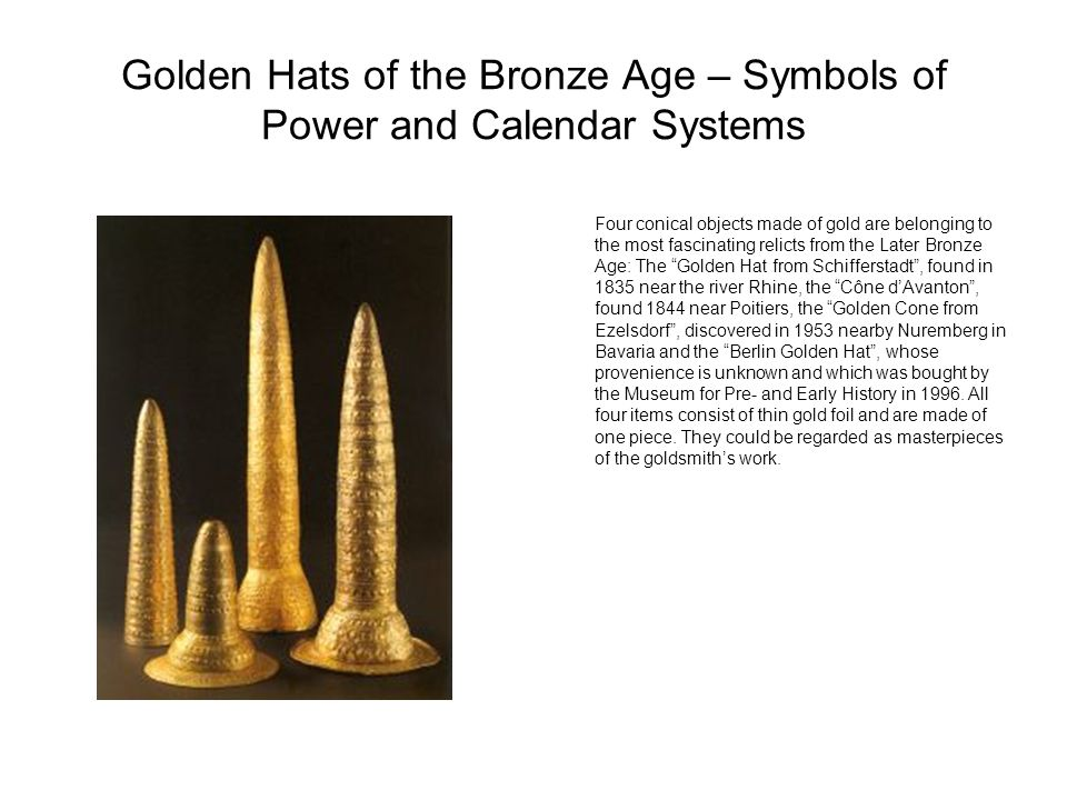 Golden Hats of the Bronze Age – Symbols of Power and Calendar Systems