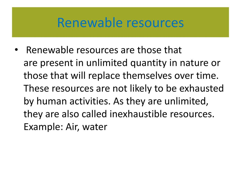 Resources Are Present In Unlimited Quantity In Nature