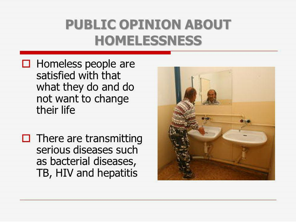 PUBLIC OPINION ABOUT HOMELESSNESS