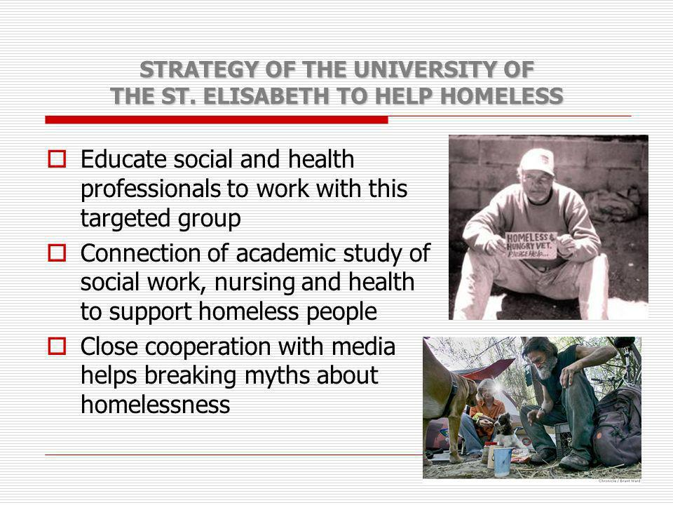 STRATEGY OF THE UNIVERSITY OF THE ST. ELISABETH TO HELP HOMELESS