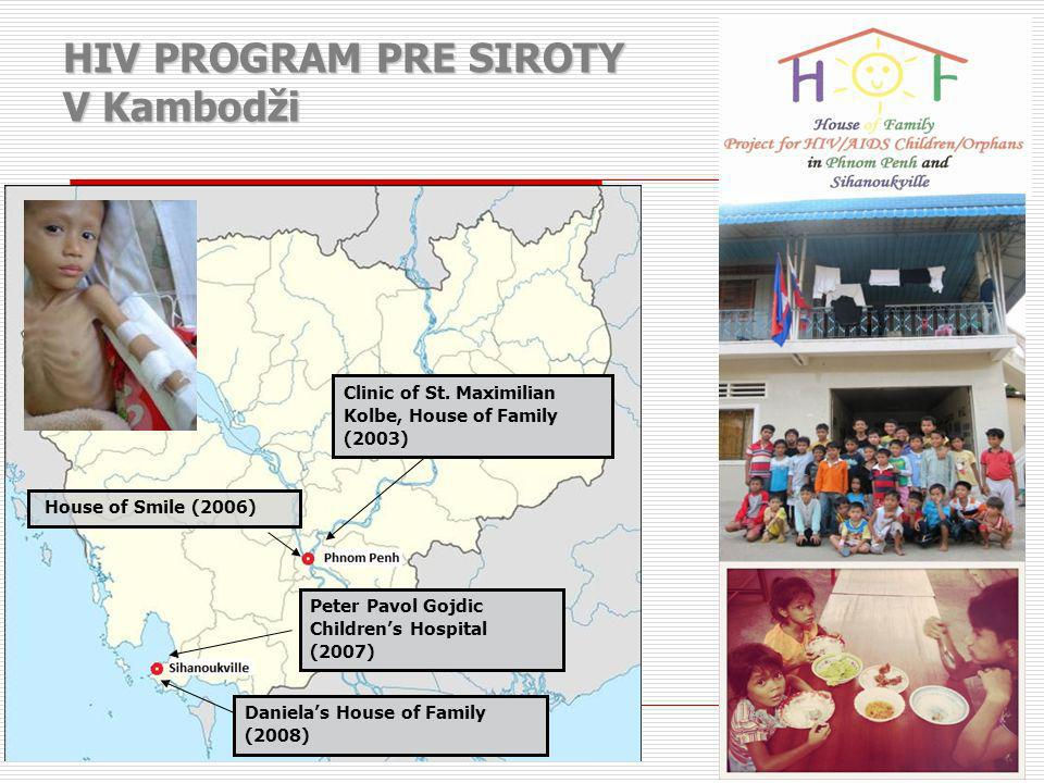 HIV PROGRAM PRE SIROTY V Kambodži