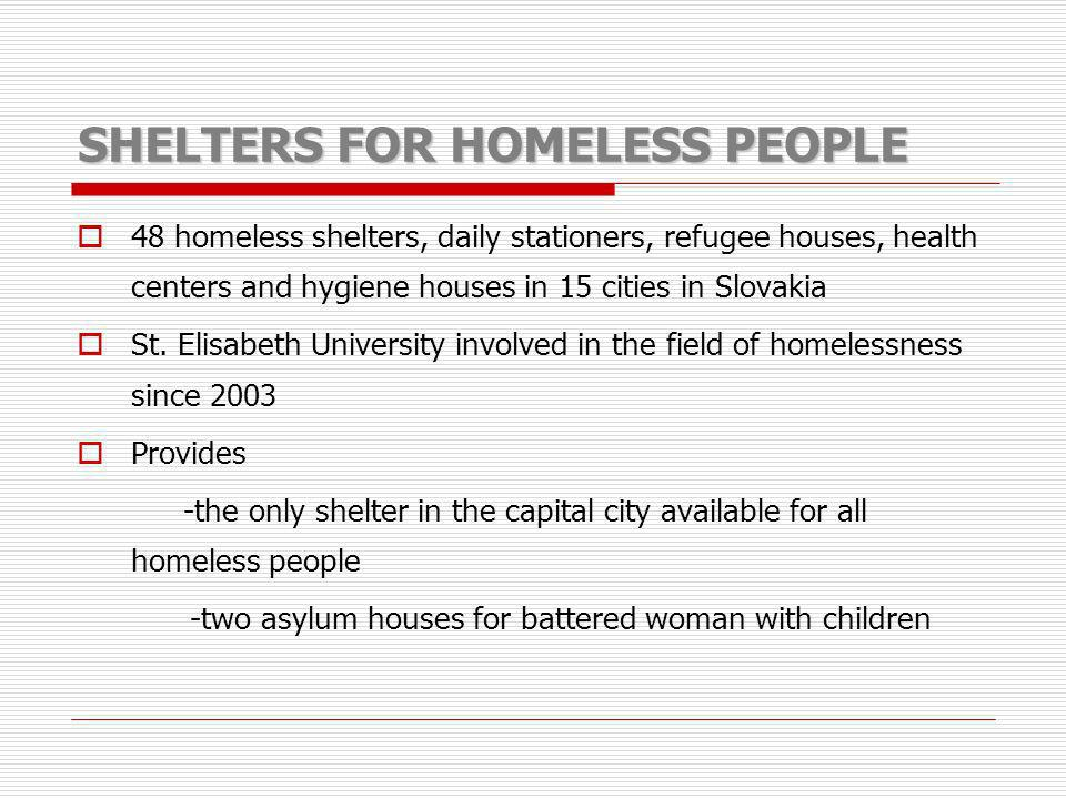 SHELTERS FOR HOMELESS PEOPLE