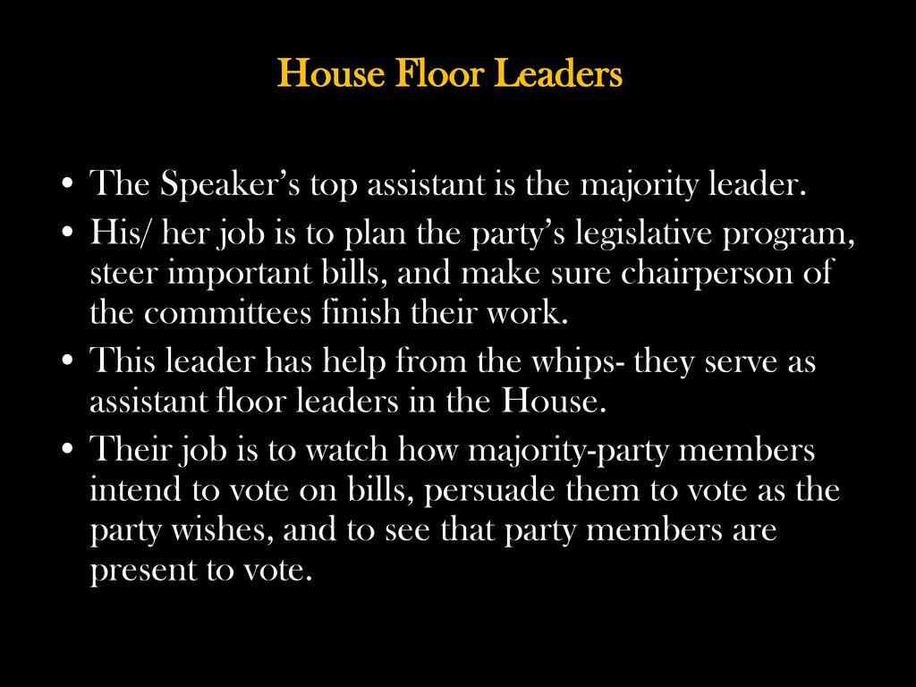 House Floor Leaders The Speakeru0027s Top Assistant Is The Majority Leader.