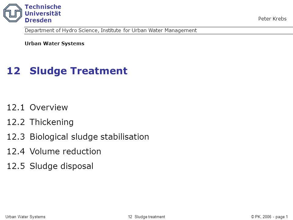 12 Sludge Treatment 12.1 Overview 12.2 Thickening