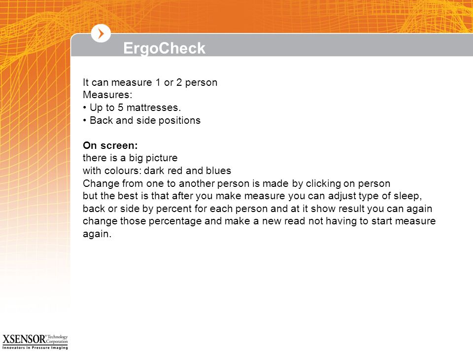 ErgoCheck It can measure 1 or 2 person Measures: Up to 5 mattresses.
