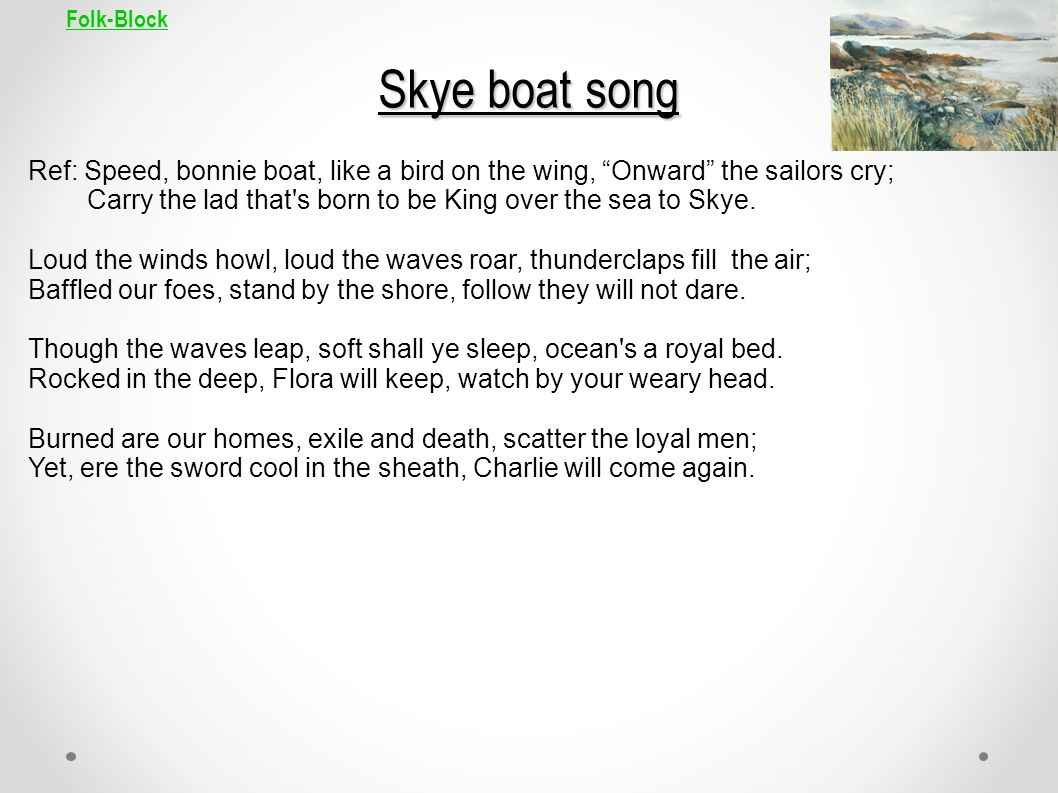 Folk-Block Skye boat song.