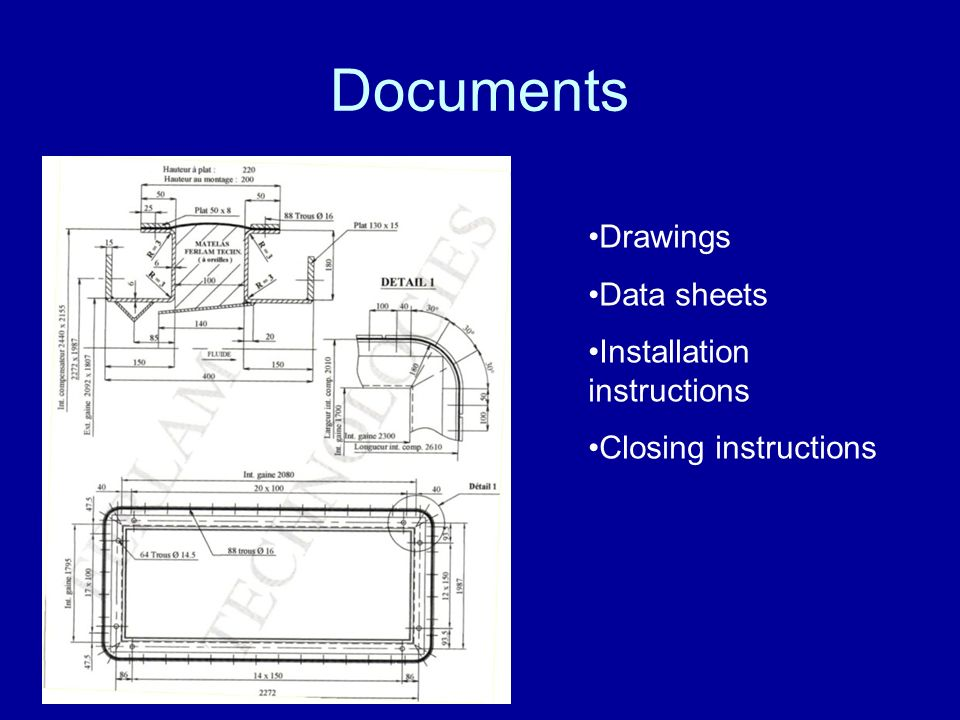 Documents Drawings Data sheets Installation instructions