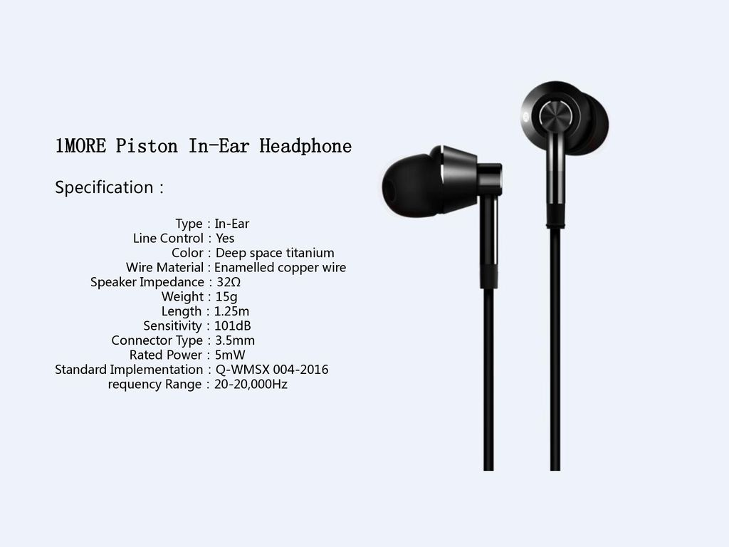 df9c171614e 1MORE Piston In-Ear Headphone - ppt download