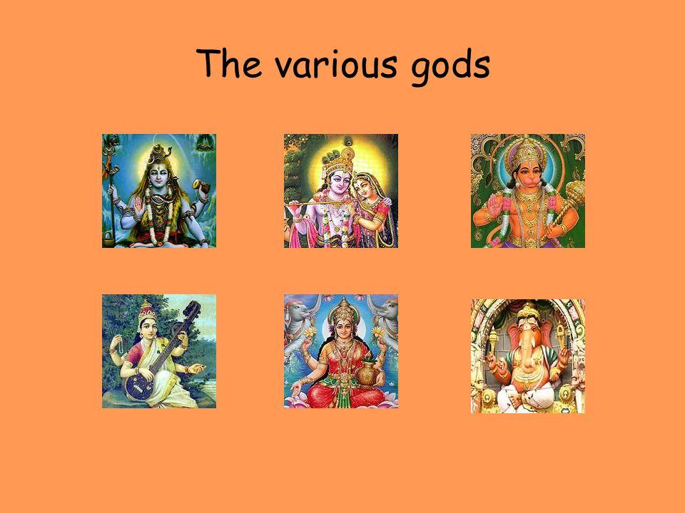 The various gods