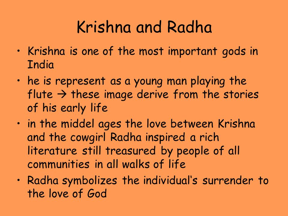 Krishna and Radha Krishna is one of the most important gods in India