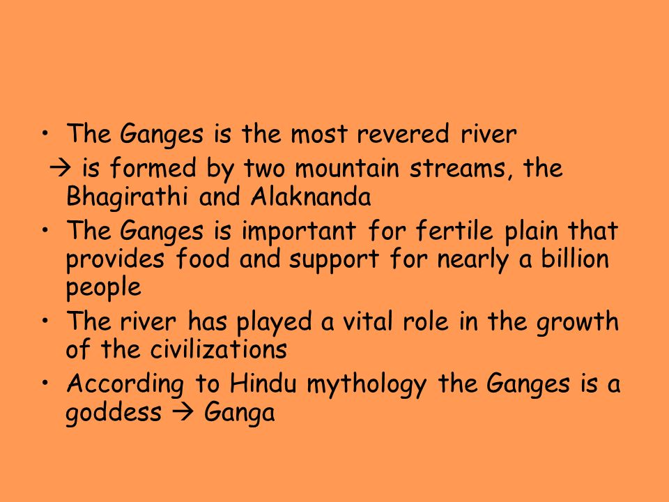 The Ganges is the most revered river