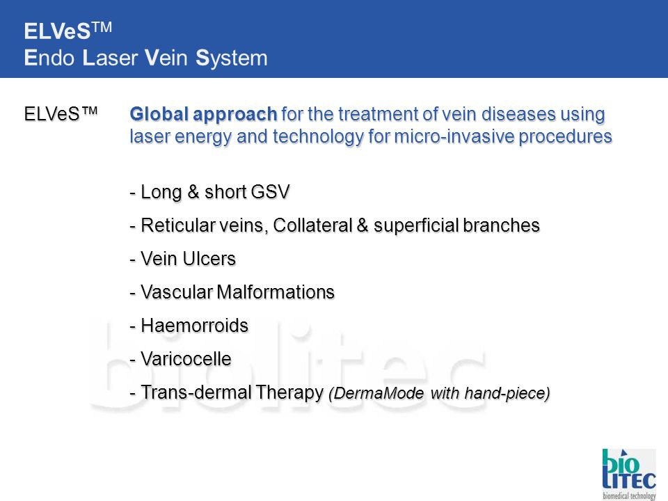 ELVeSTM Endo Laser Vein System
