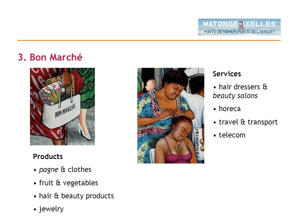 3. Bon Marché Services hair dressers & beauty salons horeca