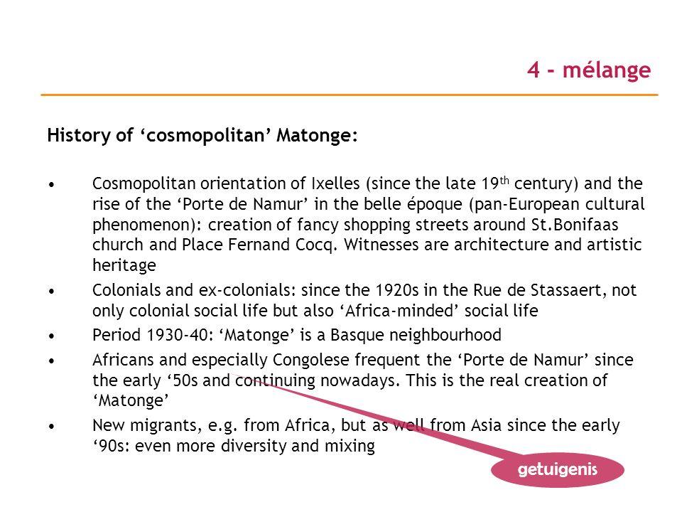 4 - mélange History of 'cosmopolitan' Matonge: getuigenis