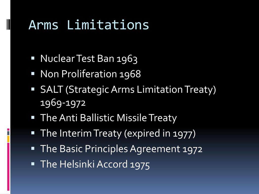 Features and consequences of detente ppt download 2 arms limitations platinumwayz