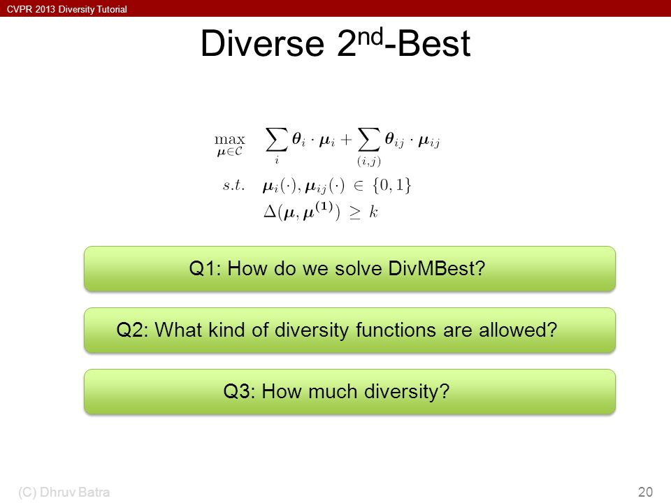 Diverse 2nd-Best Q1: How do we solve DivMBest