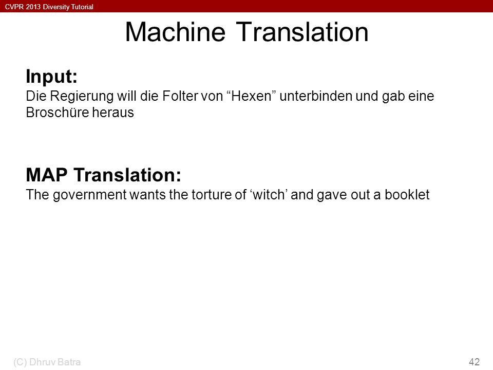 Machine Translation Input: MAP Translation: