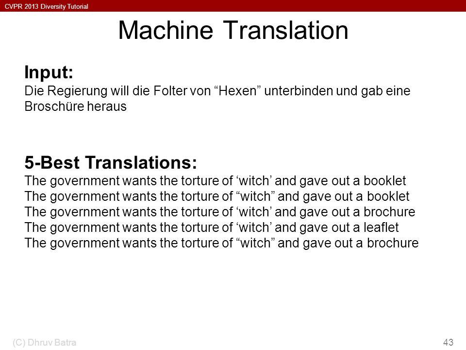 Machine Translation Input: 5-Best Translations: