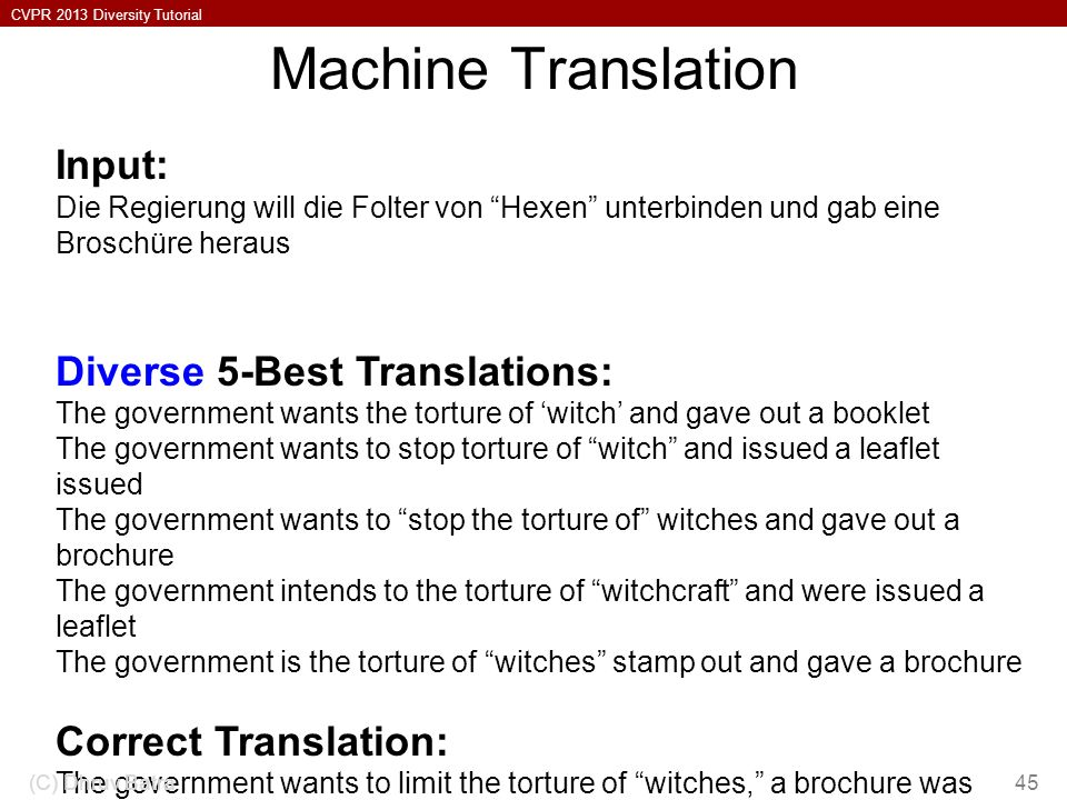 Machine Translation Input: Diverse 5-Best Translations: