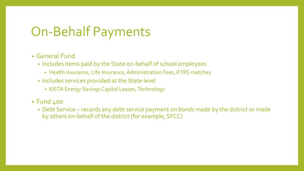 On-Behalf Payments General Fund Fund 400