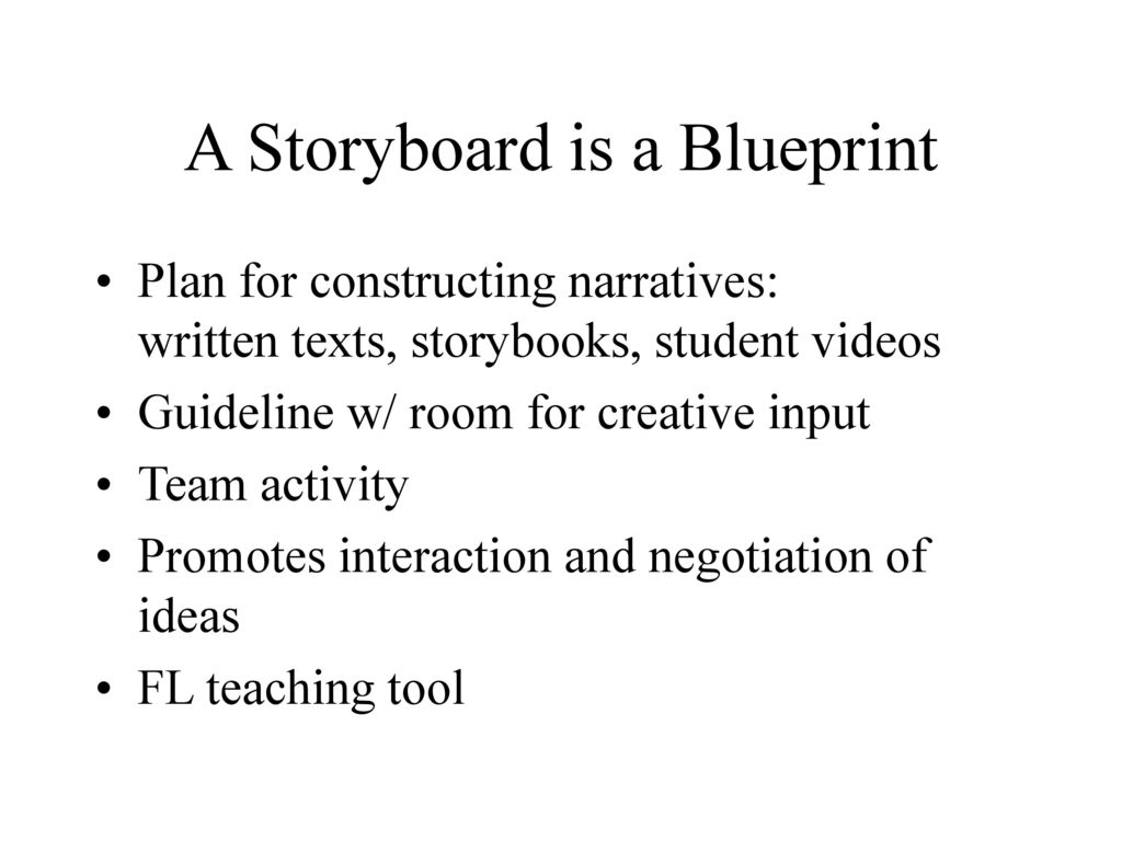 a storyboard is a blueprint
