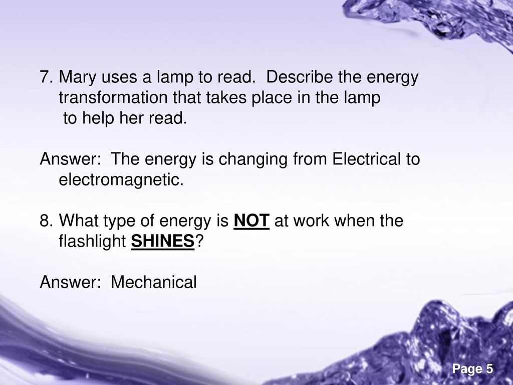 Mary Uses A Lamp To Read. Describe The Energy Transformation That Takes  Place In The