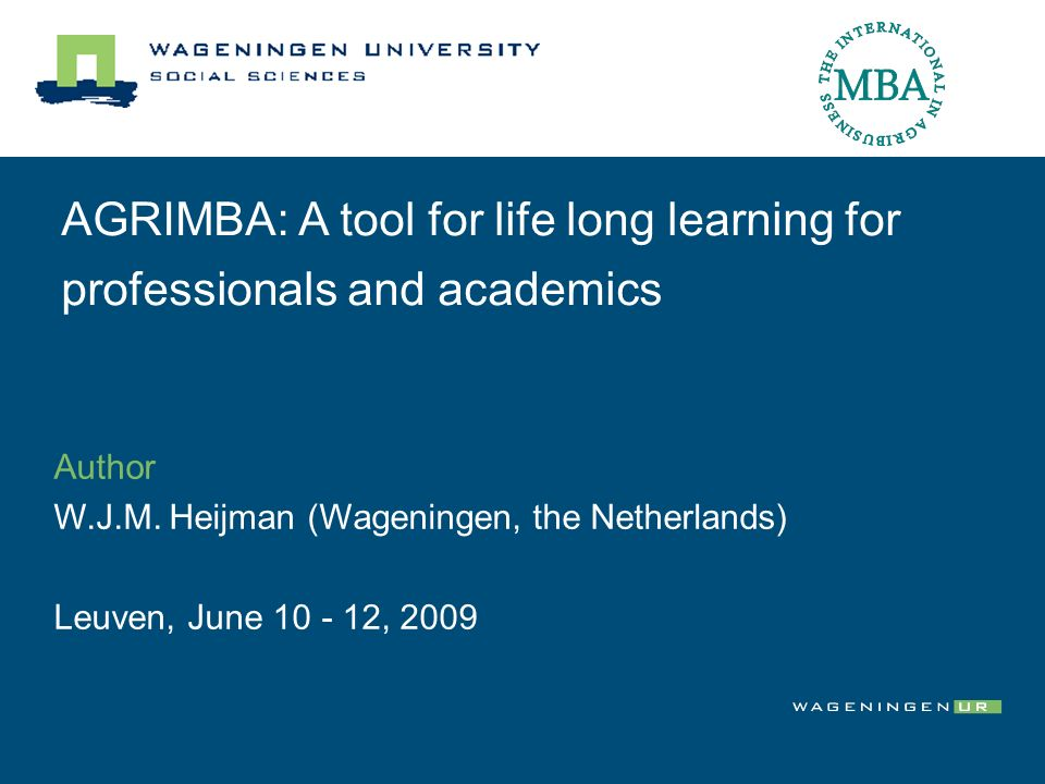 AGRIMBA: A tool for life long learning for professionals and academics