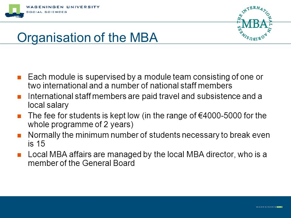 Organisation of the MBA