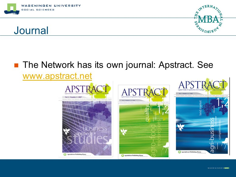 Journal The Network has its own journal: Apstract. See www.apstract.net