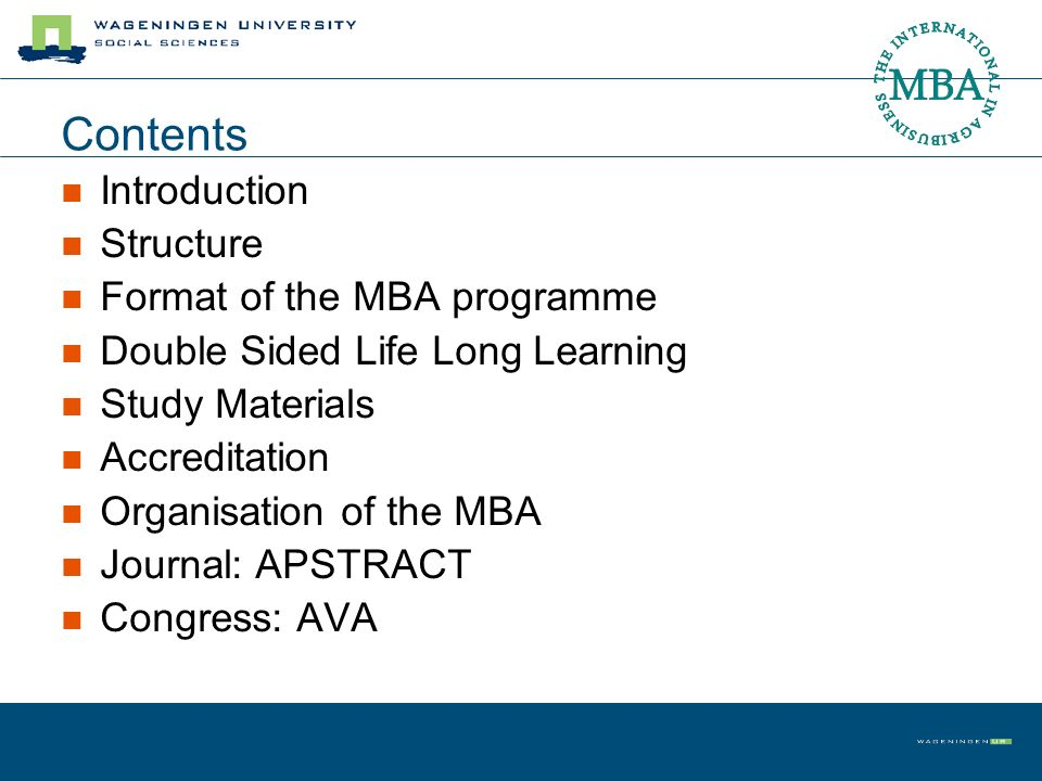 Contents Introduction Structure Format of the MBA programme