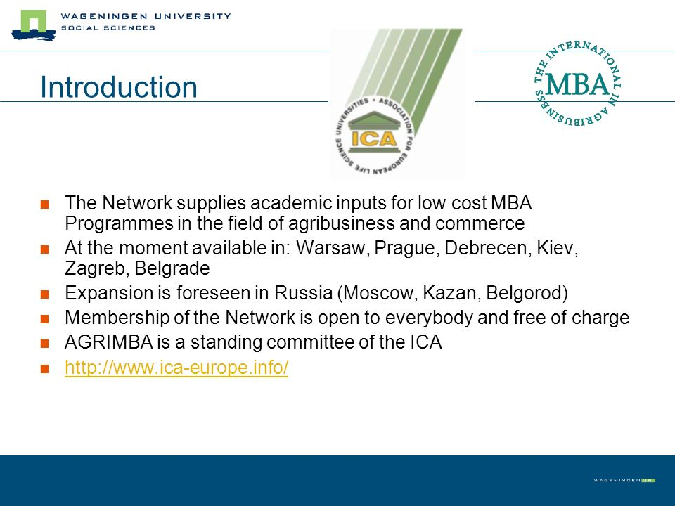 Introduction The Network supplies academic inputs for low cost MBA Programmes in the field of agribusiness and commerce.