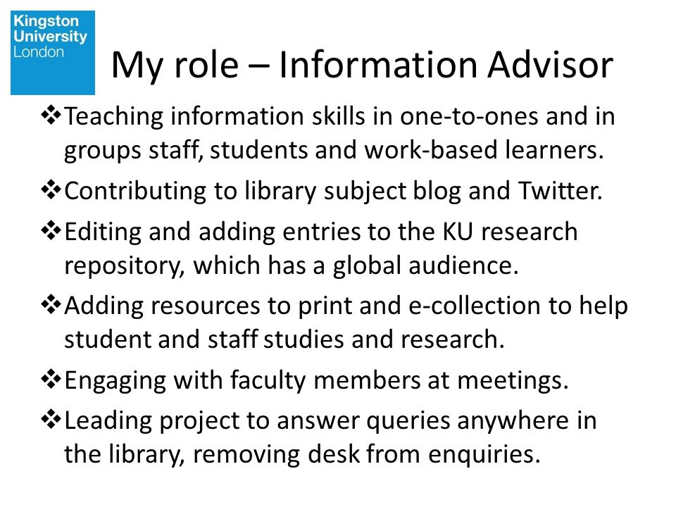 My role – Information Advisor