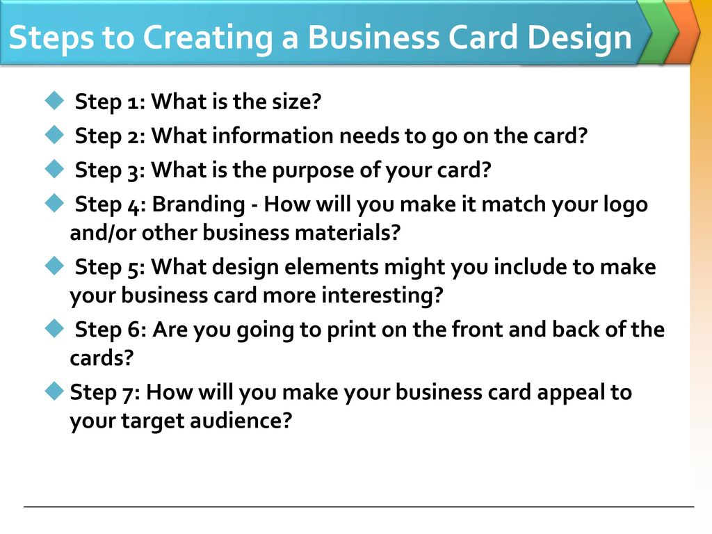 The Steps to Creating a Business Card - ppt download
