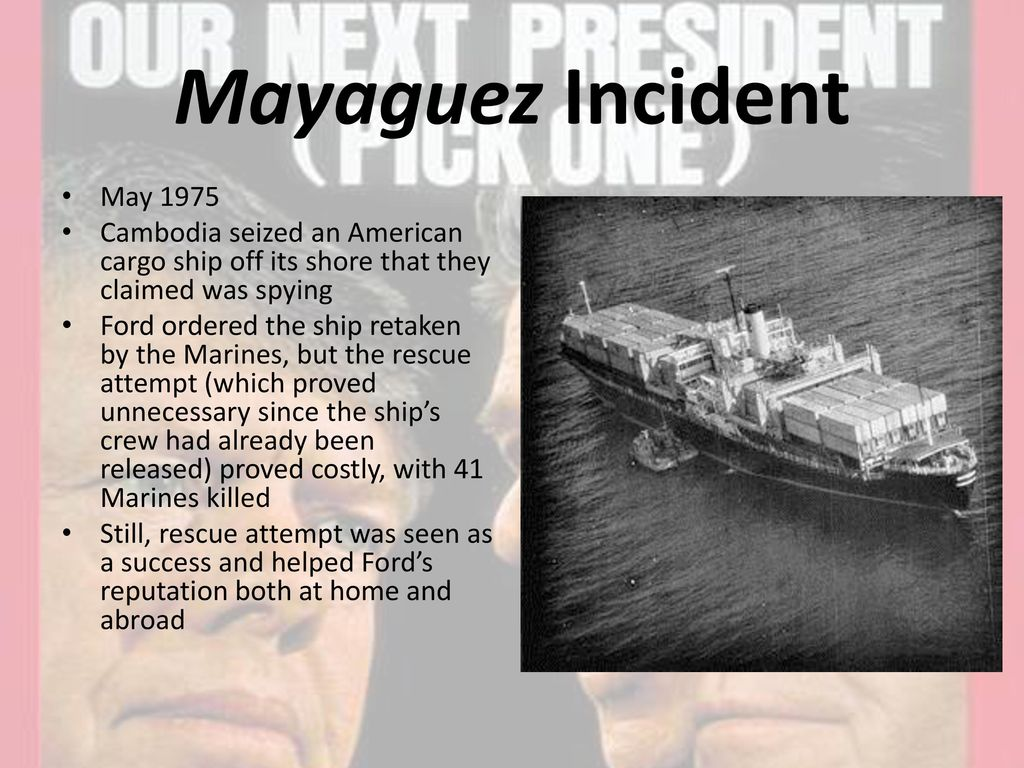 the mayaguez incident 1975 Start studying ap us history terms 5 learn vocabulary, terms, and more with flashcards, games, and other study tools search create  mayaguez incident.