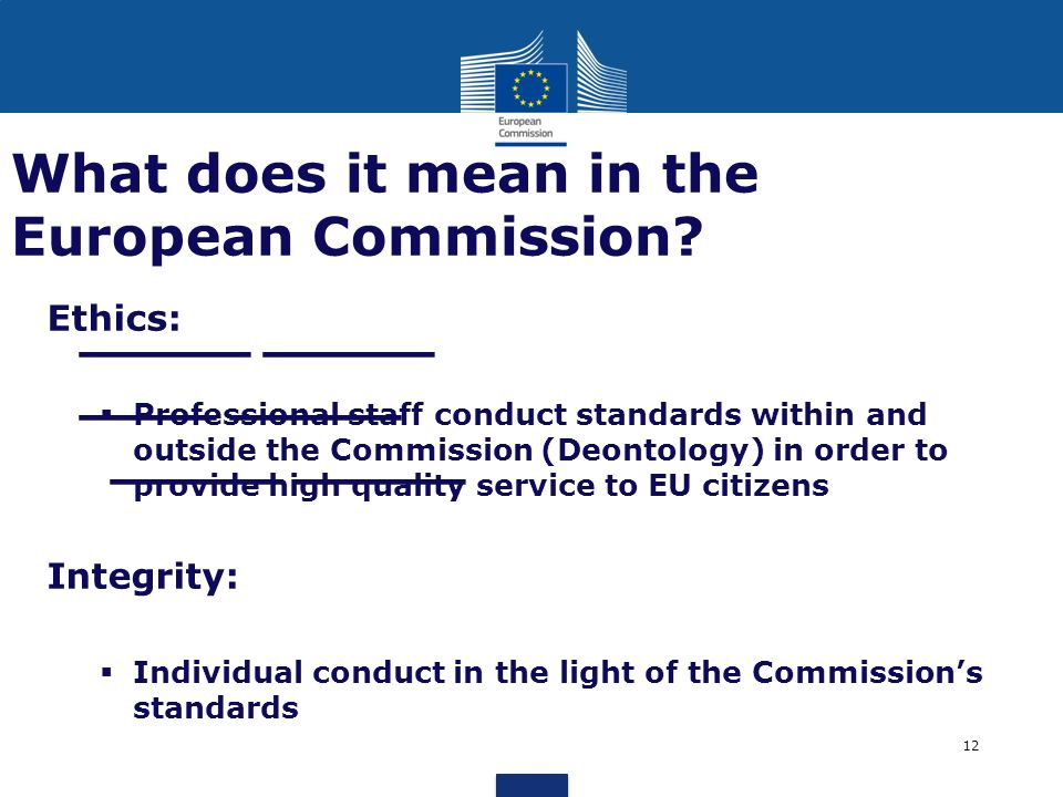 What does it mean in the European Commission