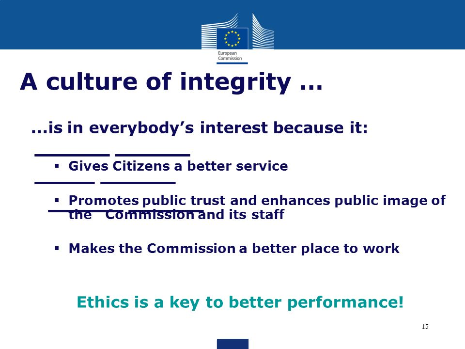 A culture of integrity …