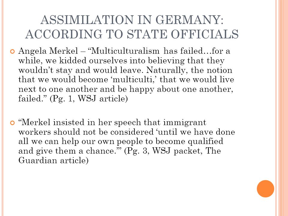 ASSIMILATION IN GERMANY: ACCORDING TO STATE OFFICIALS