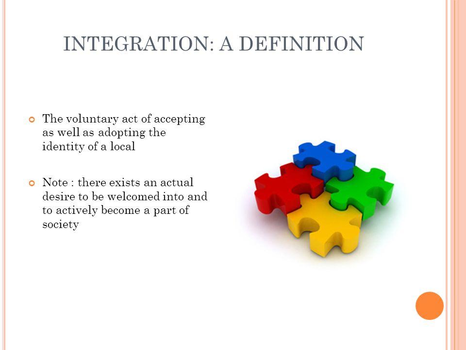 INTEGRATION: A DEFINITION