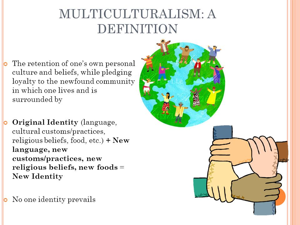 MULTICULTURALISM: A DEFINITION