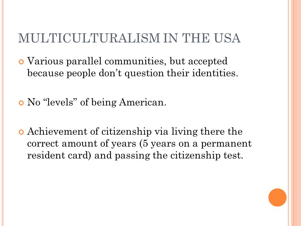 MULTICULTURALISM IN THE USA