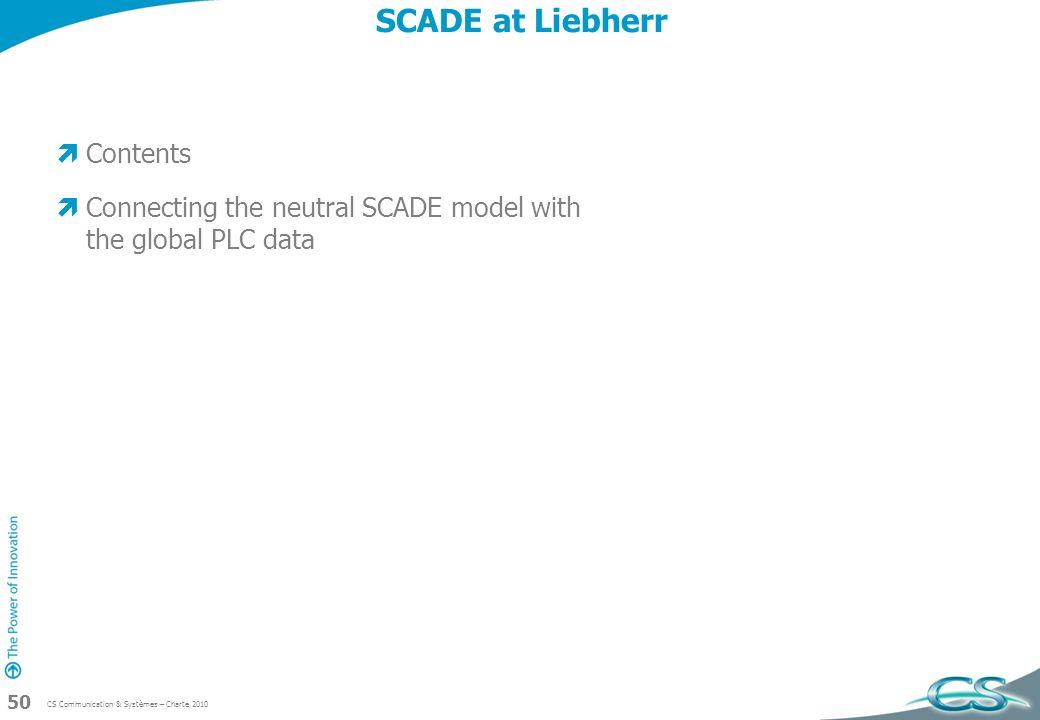 SCADE at Liebherr Contents