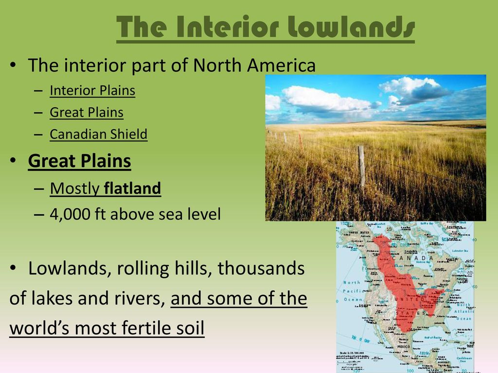 The Interior Lowlands The Interior Part Of North America