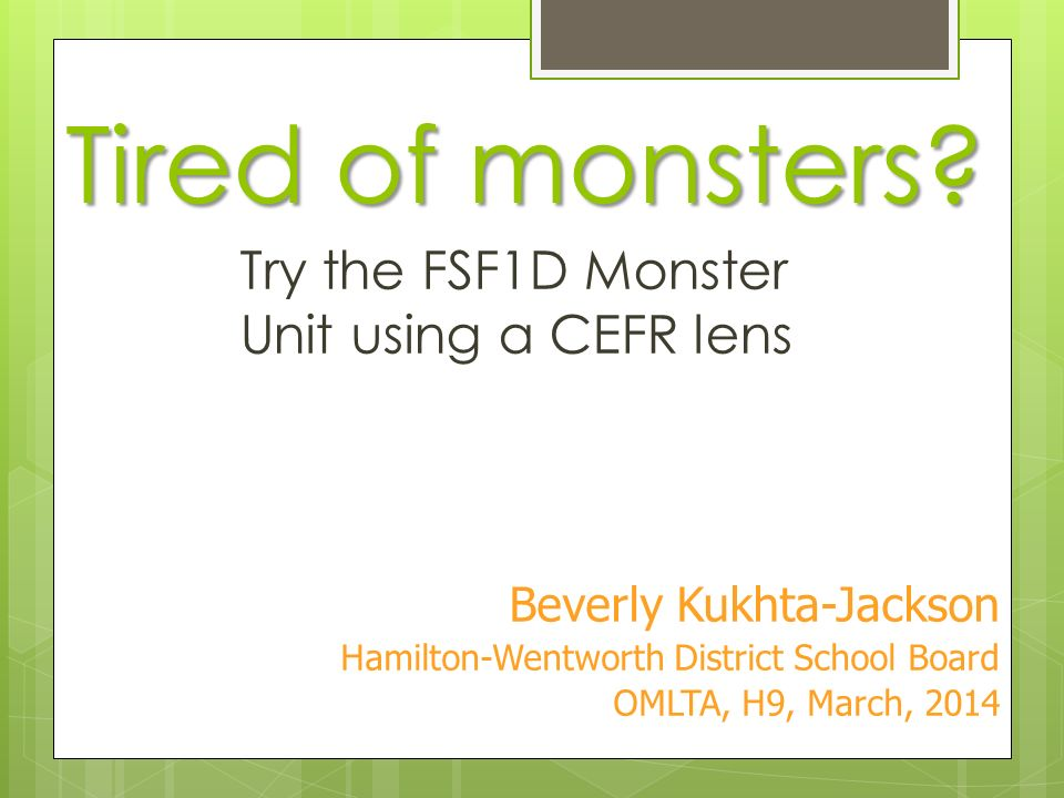 Tired of monsters Try the FSF1D Monster Unit using a CEFR lens