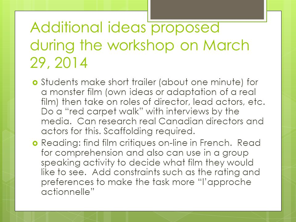 Additional ideas proposed during the workshop on March 29, 2014