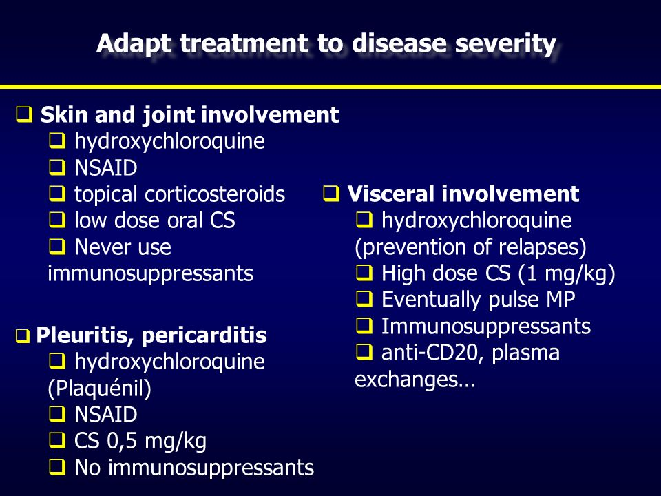 Adapt treatment to disease severity