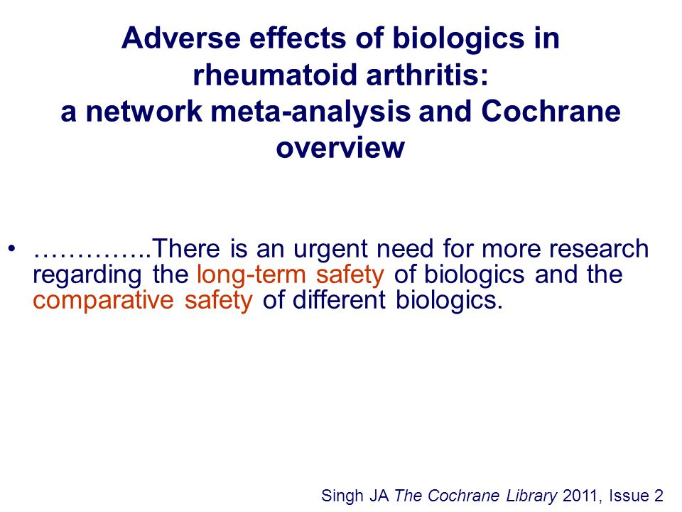 Adverse effects of biologics in rheumatoid arthritis: a network meta-analysis and Cochrane overview