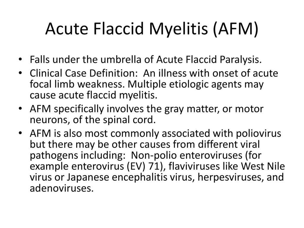Acute Flaccid Myelitis (AFM)