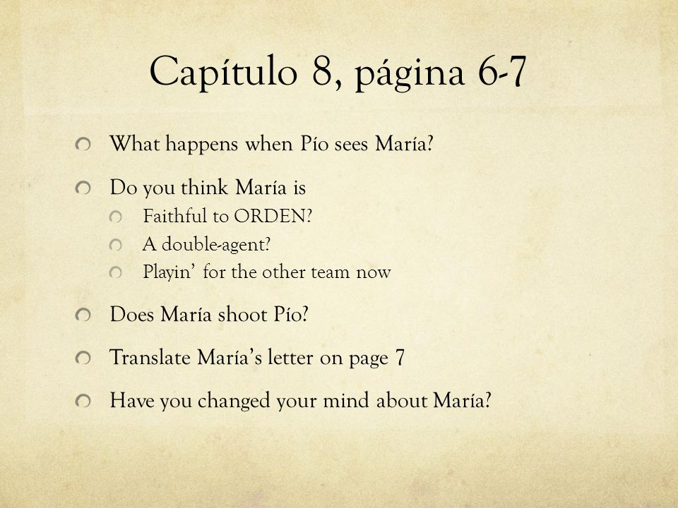 Capítulo 8, página 6-7 What happens when Pío sees María