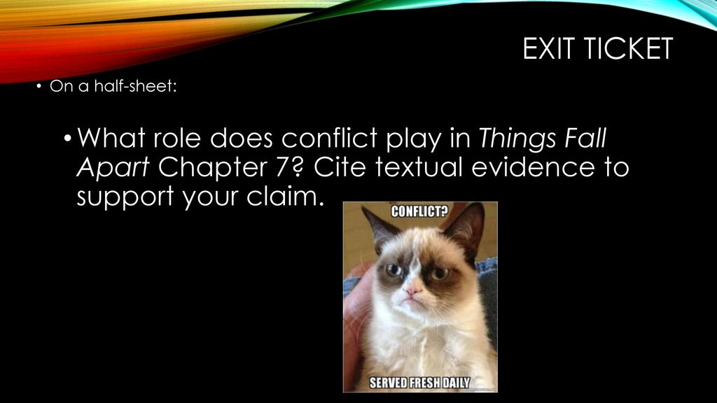 Exit Ticket On A Half Sheet: What Role Does Conflict Play In Things Fall