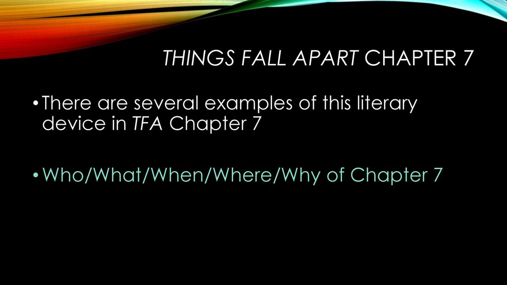 8 Things Fall Apart Chapter 7. There Are Several ...